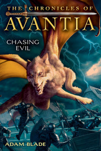 The Chronicles of Avantia - Chasing Evil