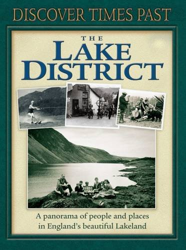 The Lake District - Discover Times Past