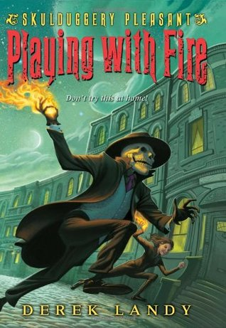 Skulduggery Pleasant - Playing with Fire