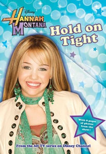 Hannah Montana - Hold on Tight