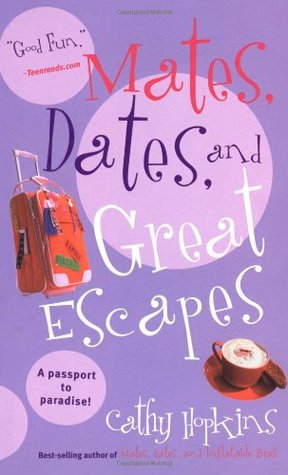 Mates, Dates & Great Escapes