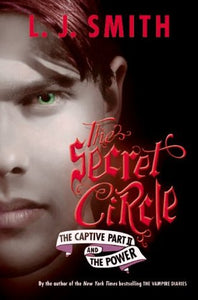 The Secret Circle - The Captive Part II/The Power