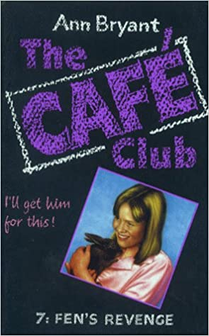 The Café Club 7 - Fen's Revenge