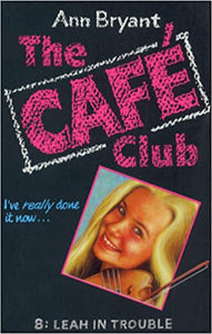 The Café Club 8 - Leah in Trouble