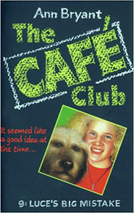 The Café Club 9 - Luce's Big Mistake