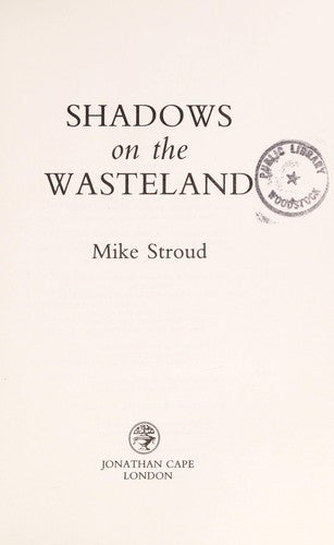 Shadows on the wasteland