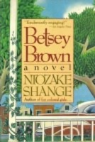 Betsey Brown (modern Fiction) Shange, Ntozake
