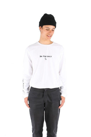 Do Fun Shit Long Sleeve Tee White
