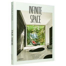 Infinite Space: Contemporary Residential Architecture and Interiors Photographed by James Silverman