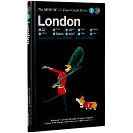 The Monocle Travel Guide, London