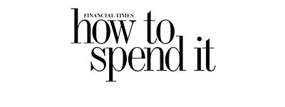 The FT How to Spend It
