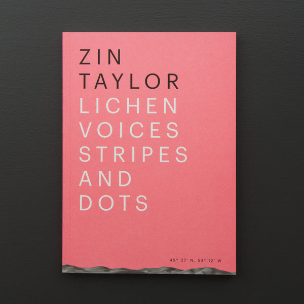 Zin Taylor – Lichen Voices Stripes and Dots