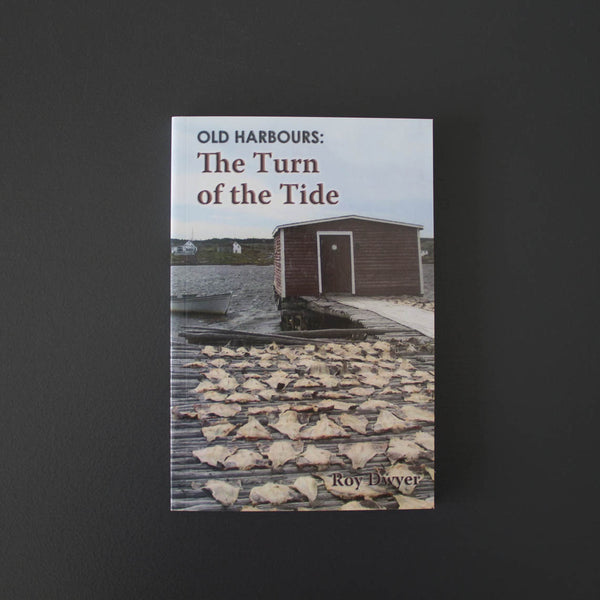 Old Harbours: The Turn of the Tide