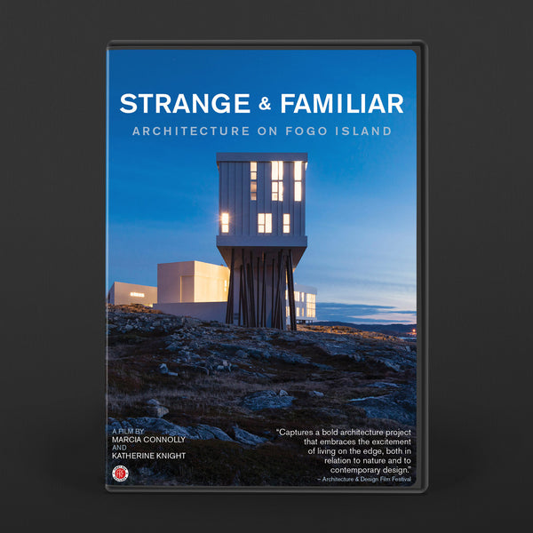 Strange & Familiar: Architecture on Fogo Island DVD