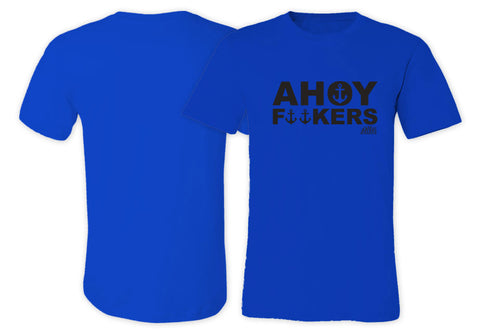 Ahoy F**kers T-shirt Royal