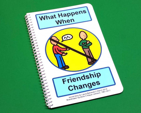 What Happens When Friendship Changes - PECS Autism Social Skills Story