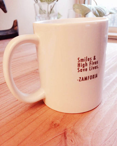 """Smiles & High Fives Save Lives"" Mug"