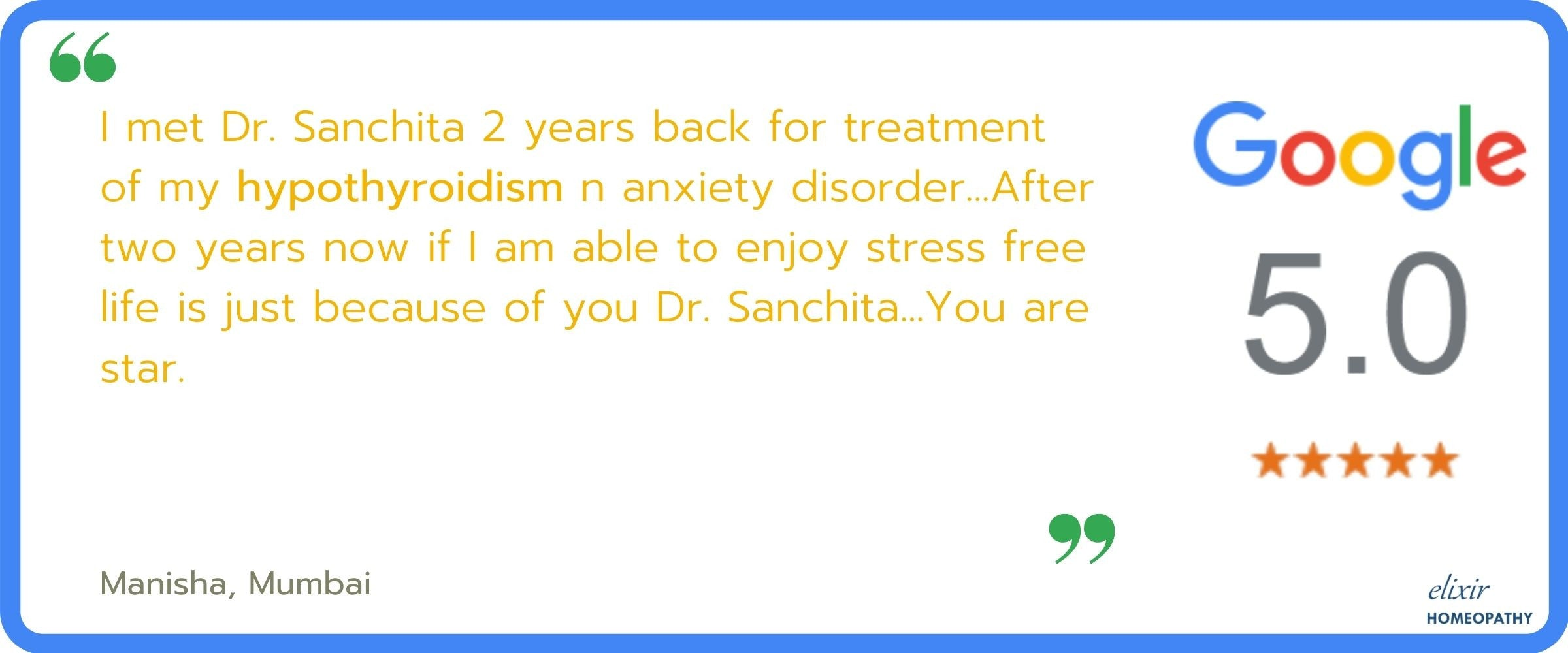 5-star ratings and reviews given by Manish (from Mumbai), to Dr. Sanchita Dharne of Elixir Homeopathy, for successful homeopathic treatment of her hypothyroidism.