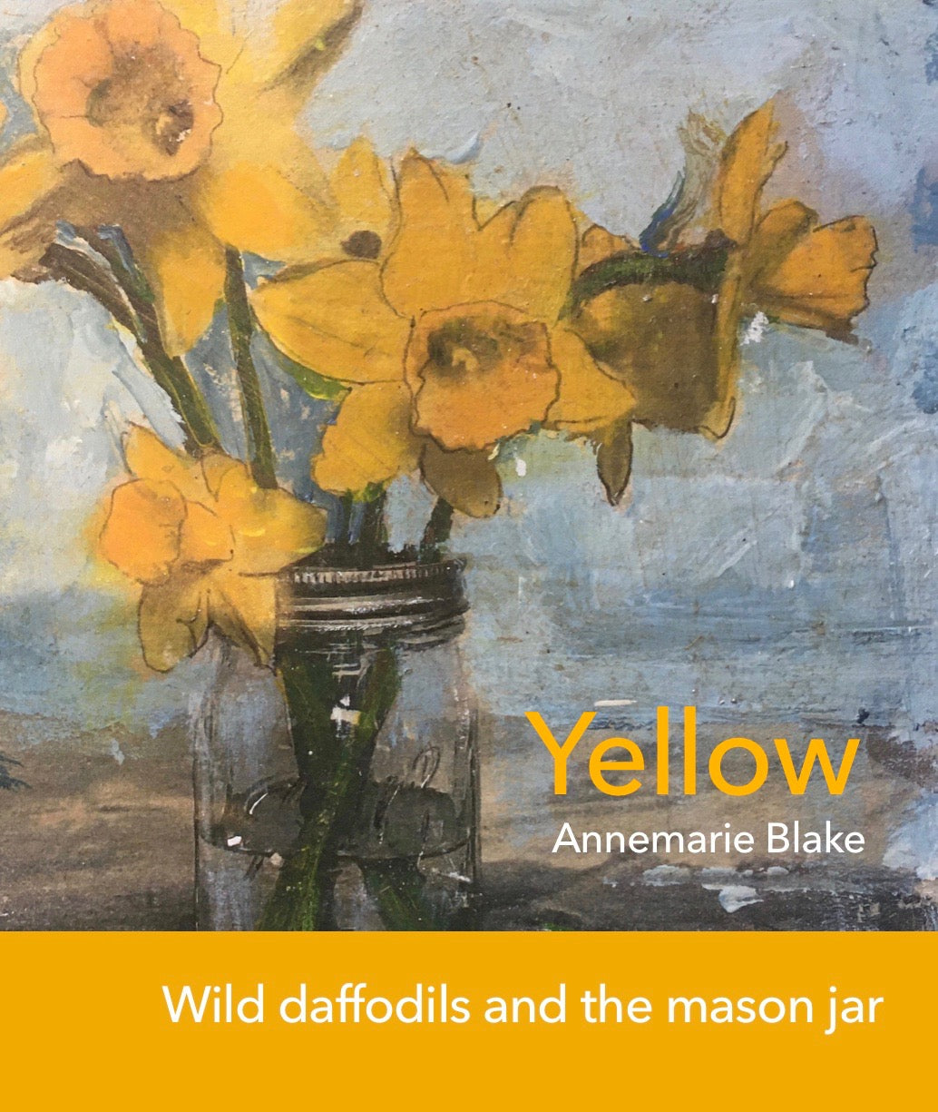 Wild Daffodils and the mason jar - poster