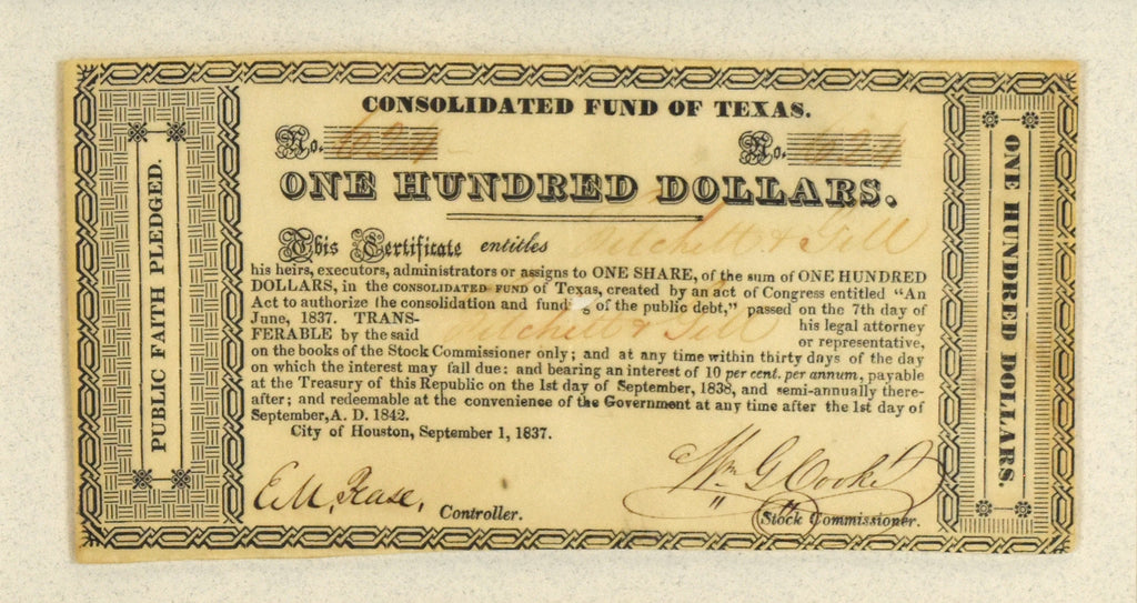 One Hundred Dollars: Consolidated Fund of Texas Signed by E.M. Pease and W.G. Cooke 1837