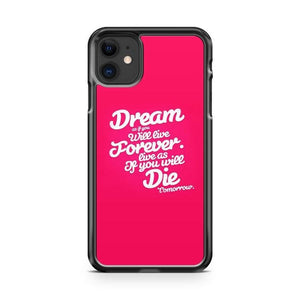 Quotes About Dreams iPhone 11 Case Cover