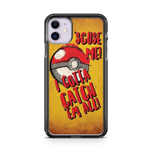 Pokemon Go Catch Em All iPhone 11 Case Cover