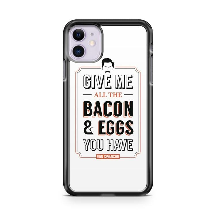 Ron Swanson Quote Parks And Recreation Quote Leslie Knope iPhone 11 Case Cover