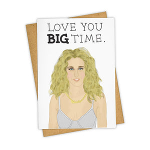 Love You BIG Time Card
