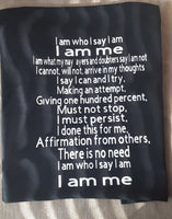 I Am Who I Say I Am Poem T shirt