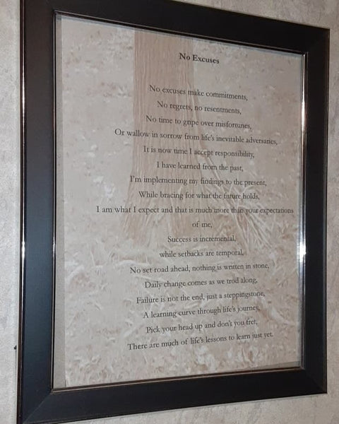 No Excuses Framed Poem