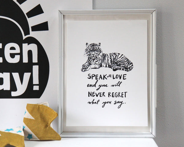 Speak with Love Tiger digital download print