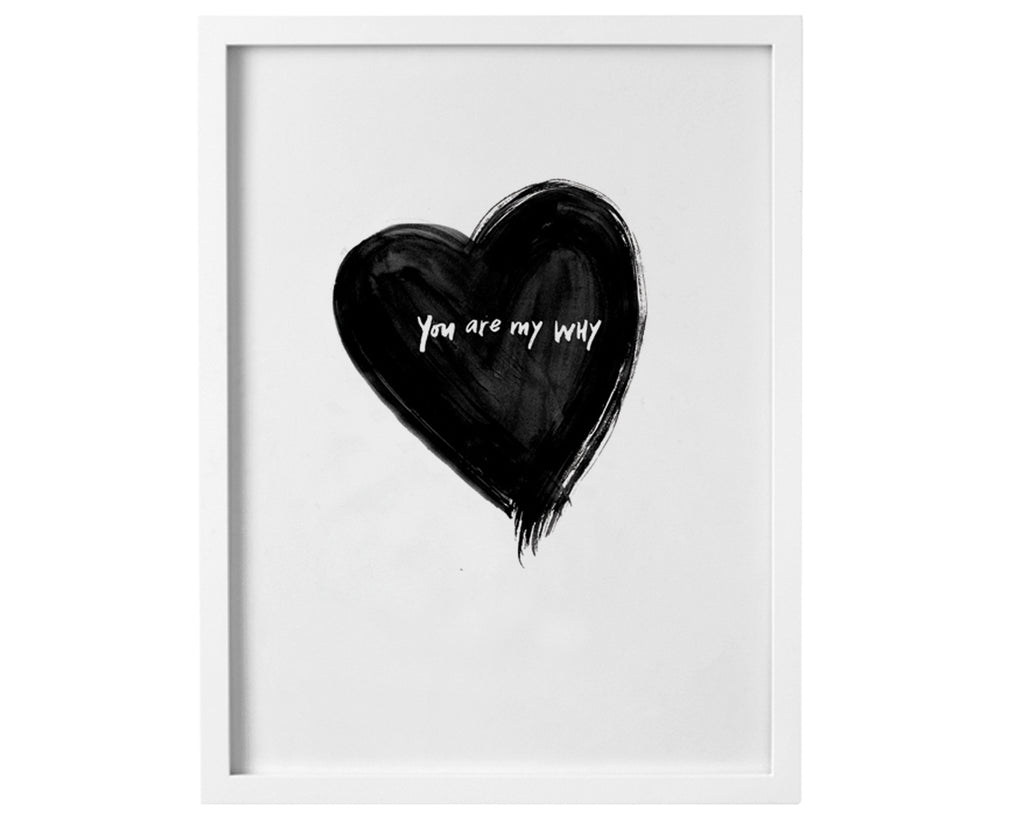 You Are My Why Print - Baby Jives Co