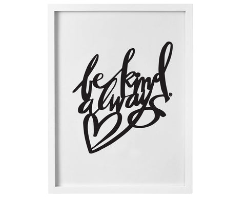 Be Kind Always - Digital Download Print