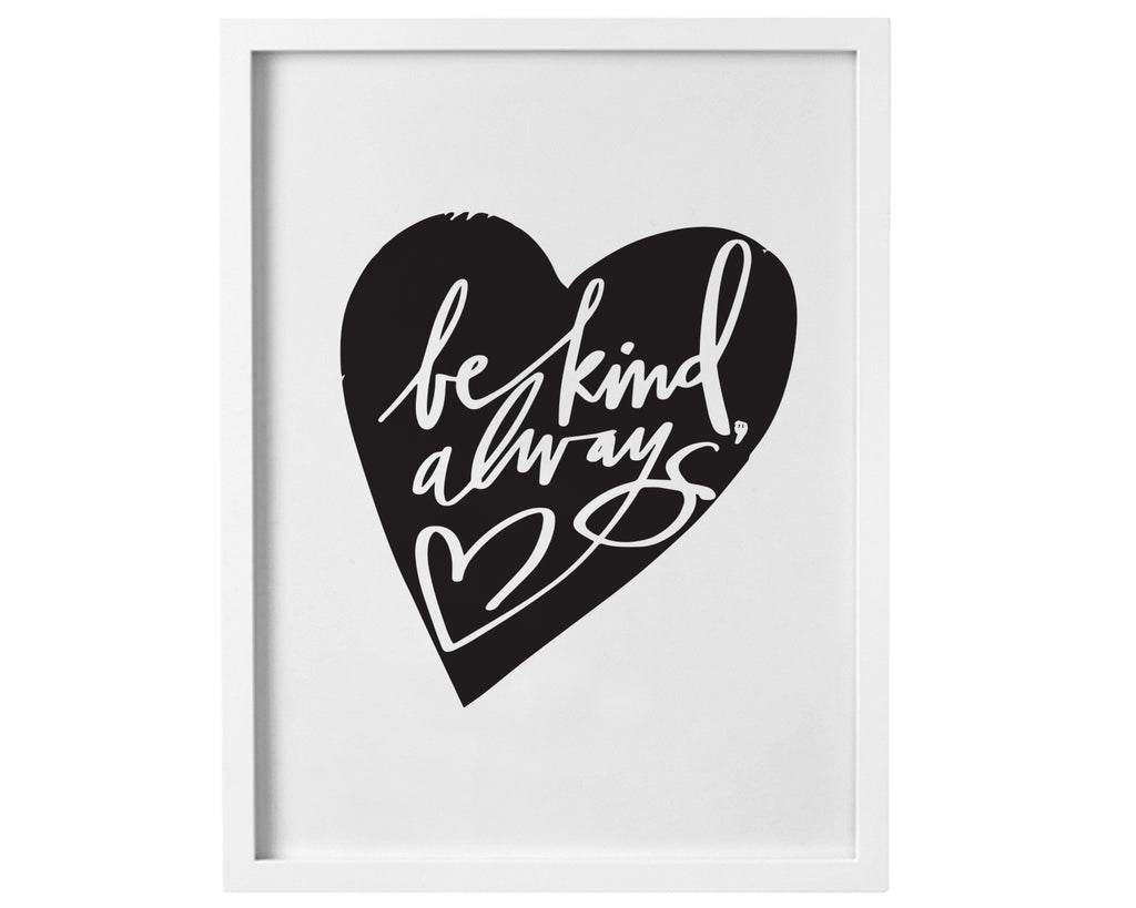 Be Kind Always (Heart) - Digital Download Print