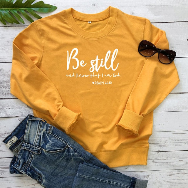 Be Still And Know That I Am God Pslam 46:10 Sweatshirts Unisex Women Religious Christian Hoodies Vintage Jesus Faith Pullovers - Emporio Magno