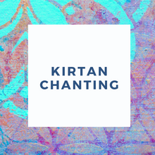 Load image into Gallery viewer, KIRTAN APPRECIATION SING ALONG CHANTING GROUP - COMING SOON