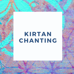 KIRTAN APPRECIATION SING ALONG CHANTING GROUP - COMING SOON
