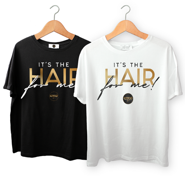 It's The Hair for me! Women's short sleeve t-shirt