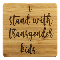 I Stand With Transgender Kids Coaster
