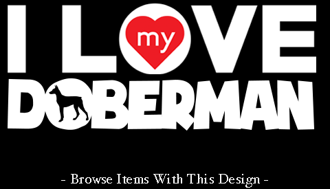 https://drwigglebutts.com/collections/doberman-shirts/i-love-my-doberman