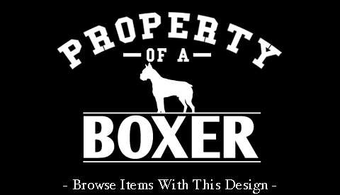 Property Of A Boxer