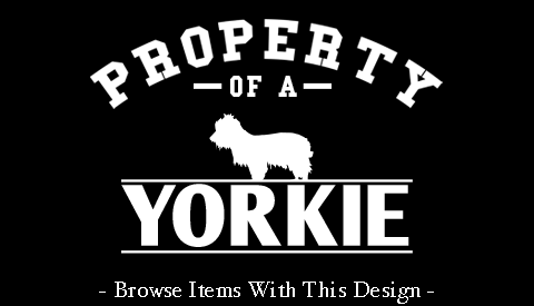 Property Of A Yorkie
