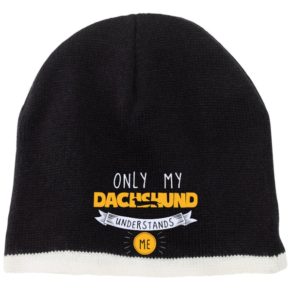 Dachshund - Only My Dachshund Understands Me - Beanie (Embroidered)
