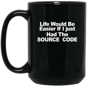 Funny Computer Nerd Gifts - LIfe would be easier Large Black Mug