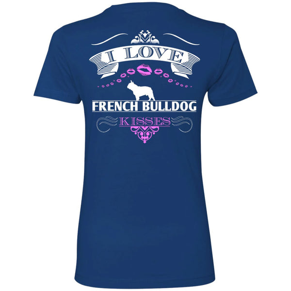 I LOVE FRENCH BULLDOG KISSES - BACK DESIGN -  Next Level Ladies' Boyfriend Tee