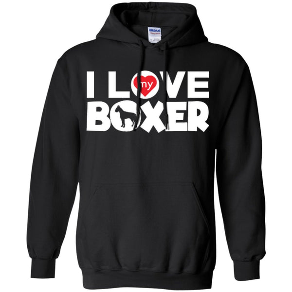 I Love My Boxer  - Pullover Hoodie 8 oz