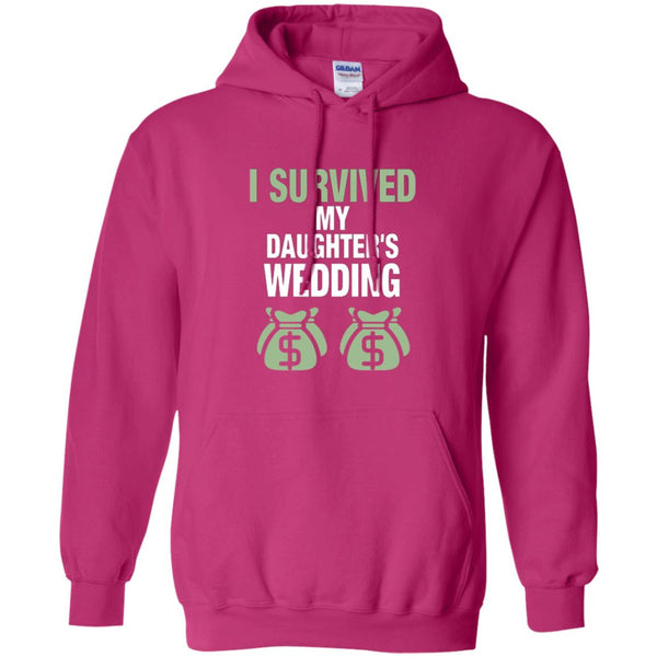 Father Of The Bride Shirt I Survived My Daughters Wedding Hoodie