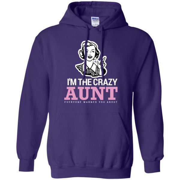 Funny Aunt Shirt - Crazy Aunt Shirt Hoodie
