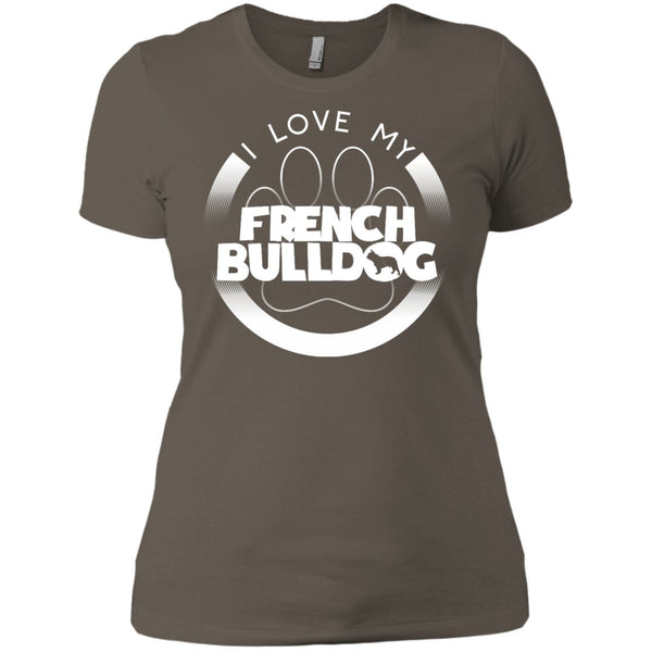 I LOVE MY FRENCH BULLDOG (Paw Design) - Front Design -  Next Level Ladies' Boyfriend Tee