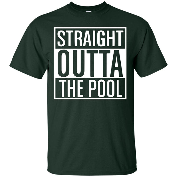 Funny Swimmer Gift - Straight Out Of the Pool Shirt